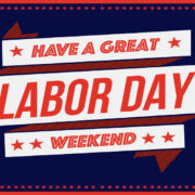 Have a great Labor Day weekend