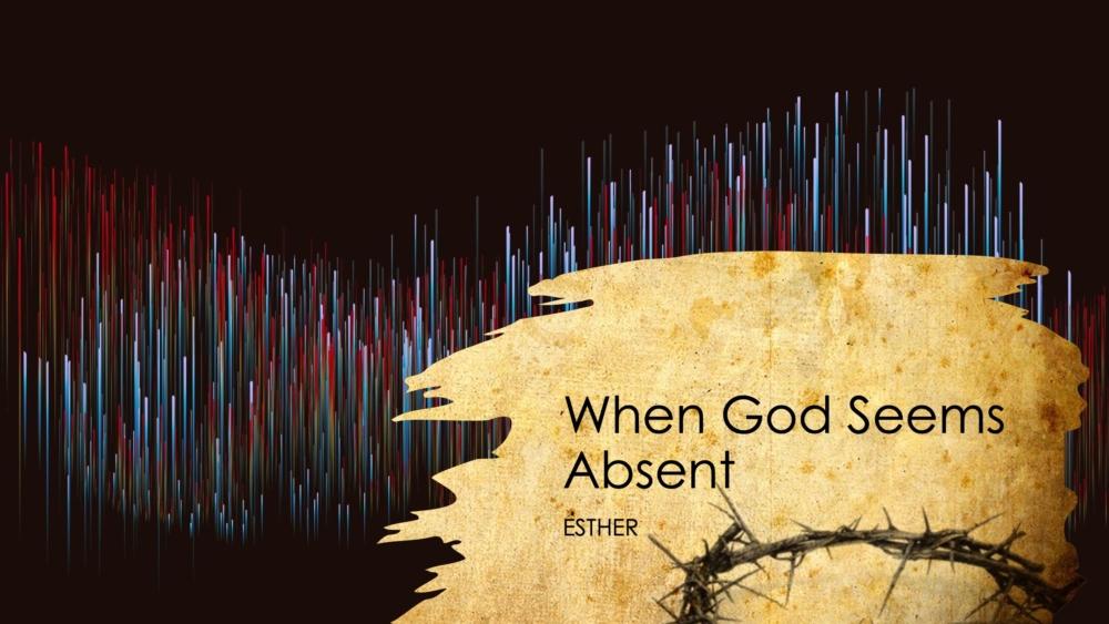 When God Seems Absent